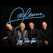 Love Takes Time (Nashville Mix) by Orleans