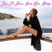 Stay at Home Yacht Rock Mixtape by Various Artists