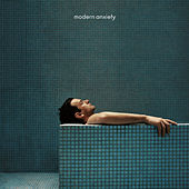 modern anxiety de Josef Salvat