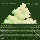 Peer Pressure by Beatnik Collective