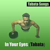 In Your Eyes (Tabata) von Tabata Songs