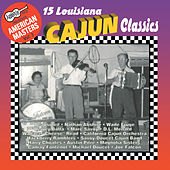 15 Louisiana Cajun Classics by Various Artists