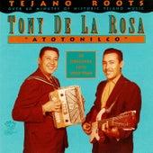 Atotonilco: 24 Original Hits 1950-1960 von Tony De La Rosa