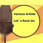 Let's Rock On de Various Artists