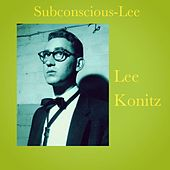 Subconscious-Lee de Lee Konitz