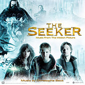 The Seeker: The Dark Is Rising (Music from the Motion Picture) by Christophe Beck