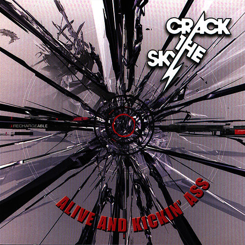 Alive And Kickin' A** by Crack The Sky