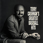Terry Cashman's Greatest Baseball Hits by Terry Cashman