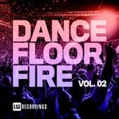 Dancefloor Fire, Vol. 02 di Various Artists