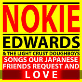 Songs Our Japanese Friends Request and Love by Nokie Edwards