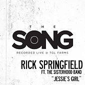 Jessie's Girl (The Song Recorded Live @ TGL Farms) von Rick Springfield