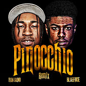 PINOCCHIO (Feat. Blueface) [Remix] by Ron Suno
