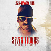 Seven Floors Journey 2006-2016 di Shiva III