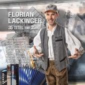 Florian Lackinger: 35 Titel zum 35er von Various Artists