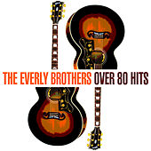 Over 80 Hits de The Everly Brothers