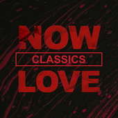 NOW Love Classics de Various Artists