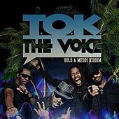 The Voice by T.O.K.