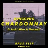 Chardonnay (Bass Flip) (Ribellu Edit) by Gvnggvng