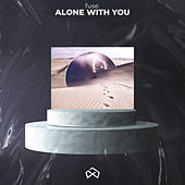 Alone with You by Fuse
