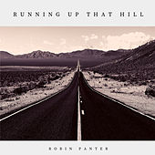 Running Up That Hill (Acoustic Version) by Robin Panter