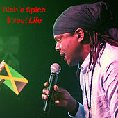 Street Life by Richie Spice