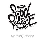 Morning Riddim by Various Artists