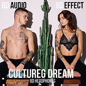Cultureg Dream (8D Headphones) de 8d Effect