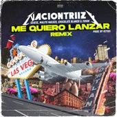 Me Quiero Lanzar (Remix) de Nacion Triizy, Chocolate Blanco, Ceaese, Fusok