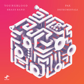 Pax Instrumentals - EP di Youngblood Brass Band