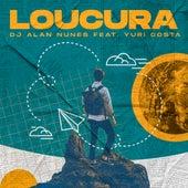 Loucura (Remix) de DJ Alan Nunes