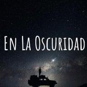 En la Oscuridad by Tito