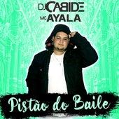 Pistão do Baile de DJ Cabide
