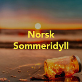 Norsk Sommeridyll by Various Artists
