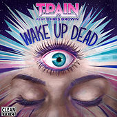 Wake Up Dead de T-Pain