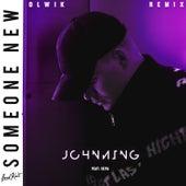 Someone New (OLWIK Remix) de Johnning