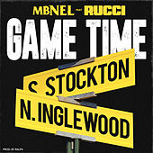 Game Time (feat. Rucci) de Mbnel