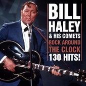 Rock Around The Clock - 130 Hits van Bill Haley & the Comets