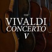 The Vivaldi Concerto V von Antonio Vivaldi