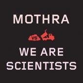 Dump Truck Part 9: Mothra vs. We Are Scientists de We Are Scientists