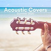 Acoustic Covers Summer 2020 di Various Artists