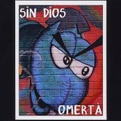 Omerta by Sin Dios