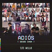 Adiós (Desde Casa) by The Mills