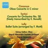 Cimarosa, D.: Oboe Concerto / Tartini, G.: Concerto No. 58 / Lully, J.-B.: Ballet Suite de Various Artists