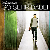 So sehr dabei (Remastered 2014) by Clueso