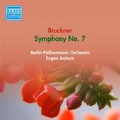 Bruckner, A.: Symphony No. 7 (Berlin Philharmonic, Jochum) (1952) von Eugen Jochum