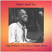 Volga Boatmen / On Green Dolphin Street (All Tracks Remastered) de Ahmad Jamal