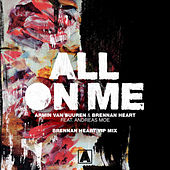 All On Me (Brennan Heart VIP Mix) di Armin Van Buuren