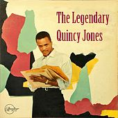 The Legendary Quincy Jones von Quincy Jones