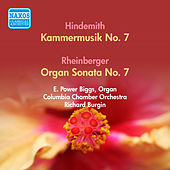 Hindemith, P.: Kammermusik No. 7 / Rheinberger, J.G.: Organ Sonata No. 7 (Biggs) (1952, 1957) de E. Power Biggs