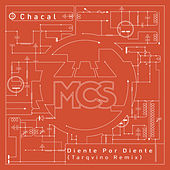 Diente por Diente (Tarqvino Remix) de Chacal